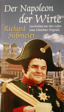 Der Napoleon der Wirte Richard Süßmeier